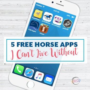 5 Free Horse Apps I Can't Live Without - The Printable Pony