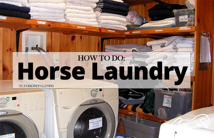 How to Do Horse Laundry