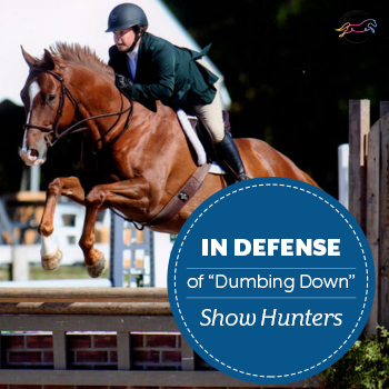 In Defense of Dumbing Down Show Hunters